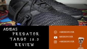 Adidas Predator Tango 18.3 Review