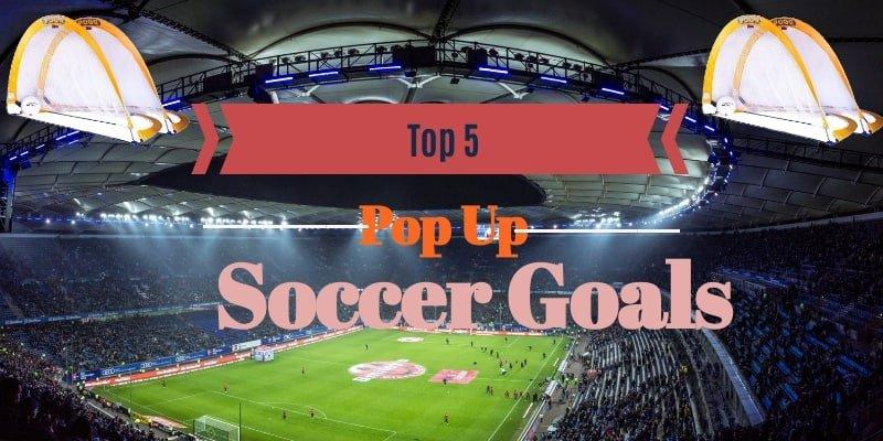 Pop up Soccer Goals