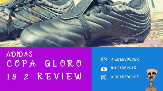 Copa Gloro 19.2 Review