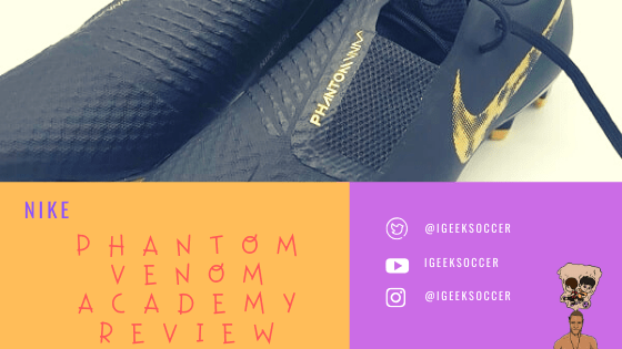 Nike Phantom Venom Academy Review