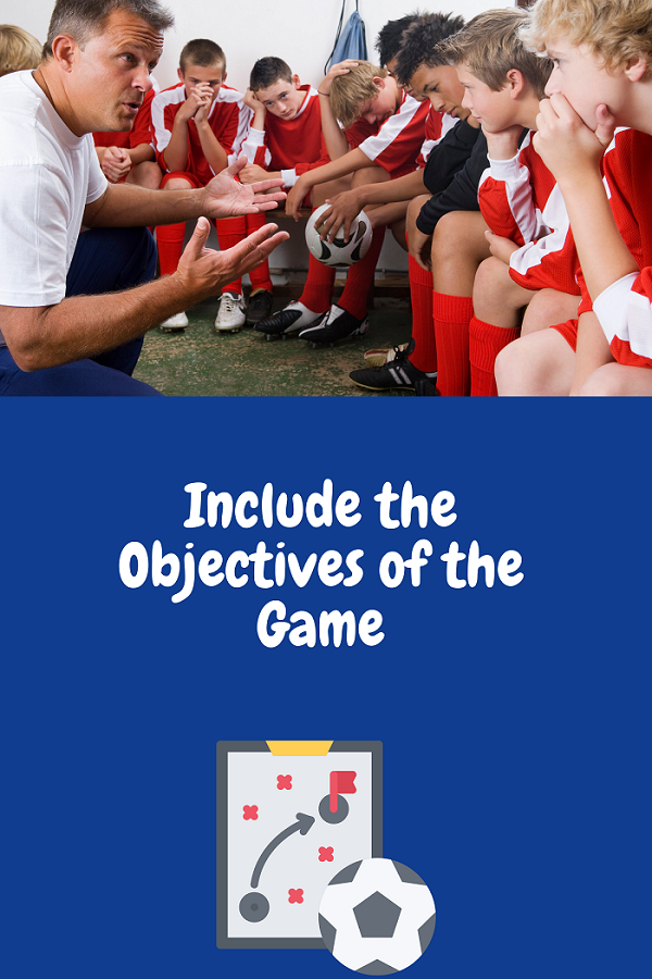 Soccer Lesson Plan: Include the Objectives of the Game