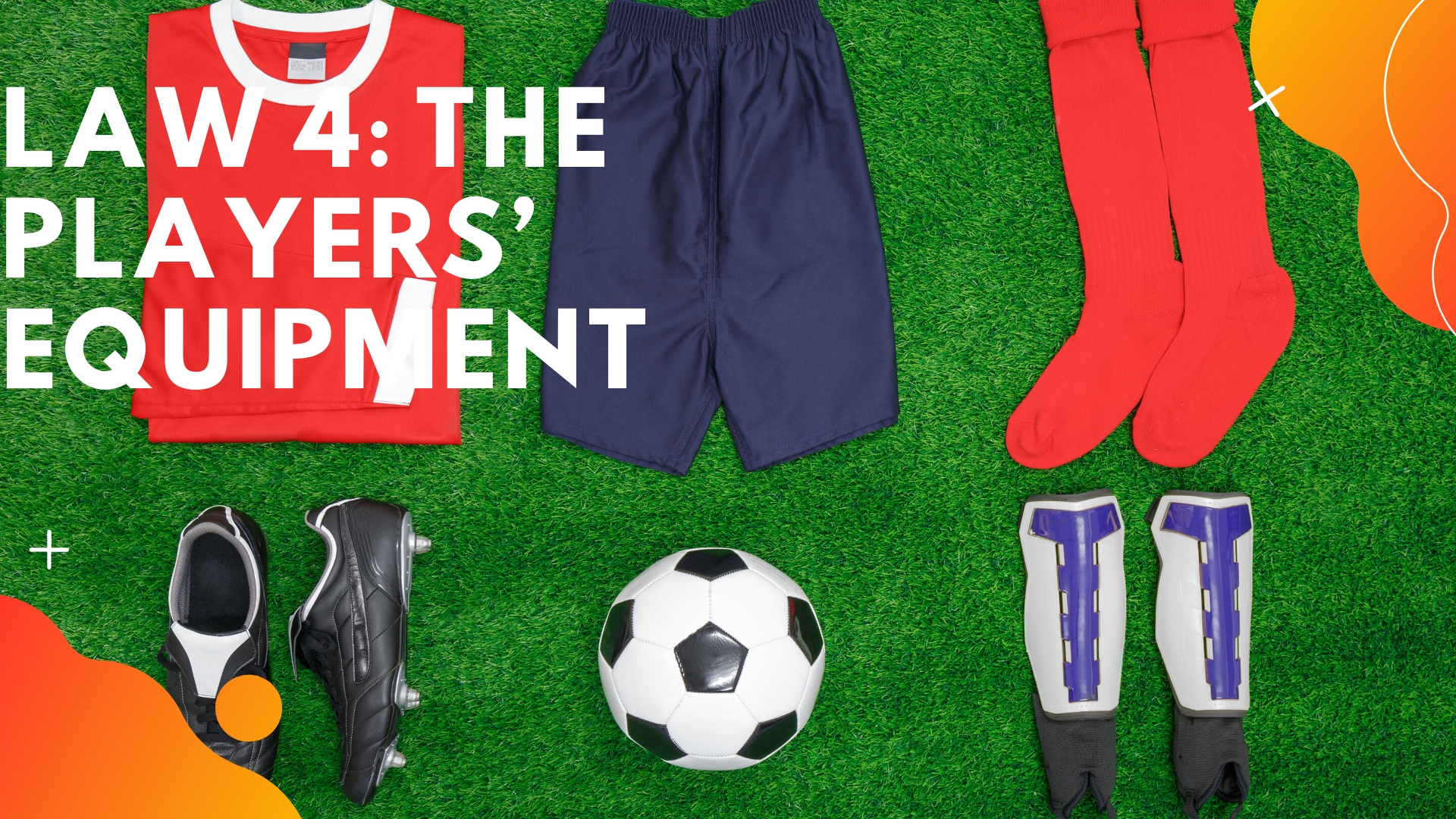 Law 4 The Players' Equipment