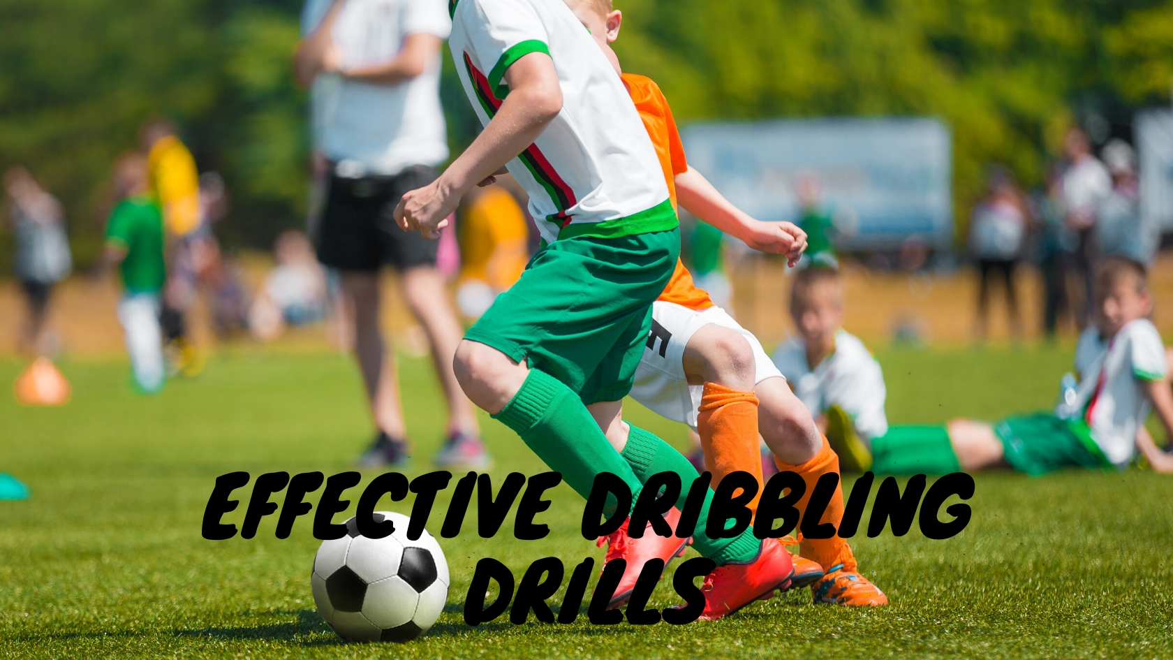 Effective Dribbling Drills