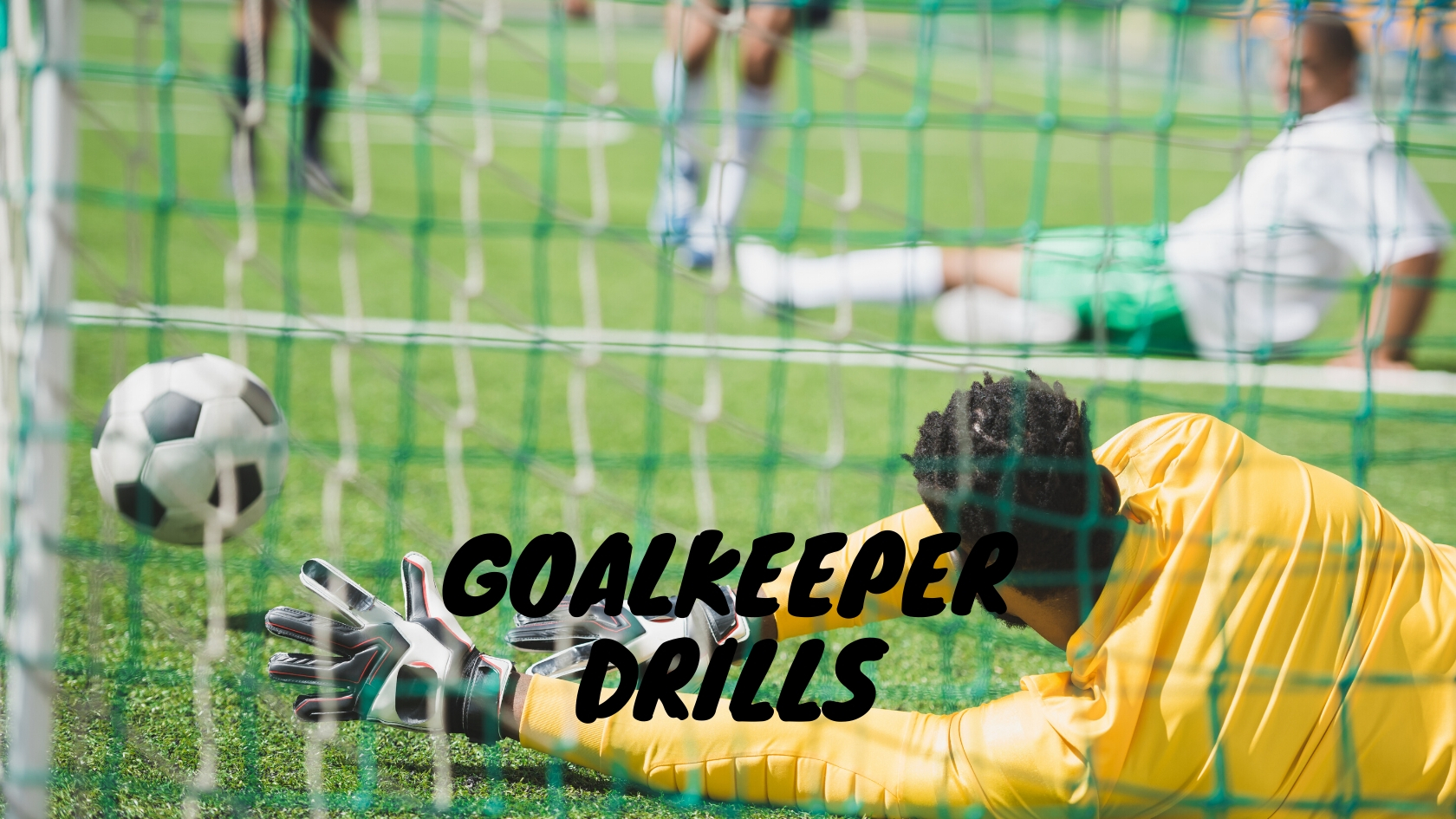 Goalkeeper Drills